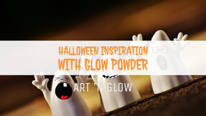 Halloween Inspiration with Glow Powder