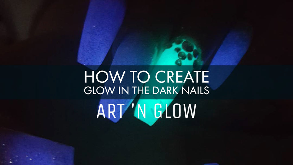 How To Create Glow In The Dark Nails