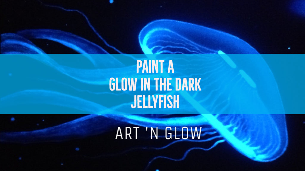 Paint A Glow In The Dark Jellyfish (Step By Step Guide With Pictures!)