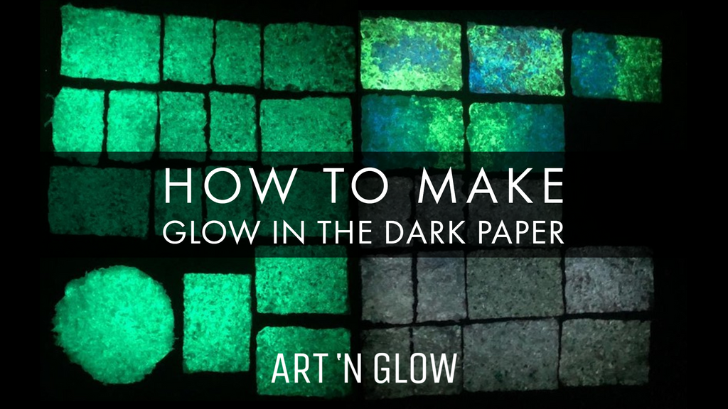 How to Make Your Own Glow in the Dark Paper