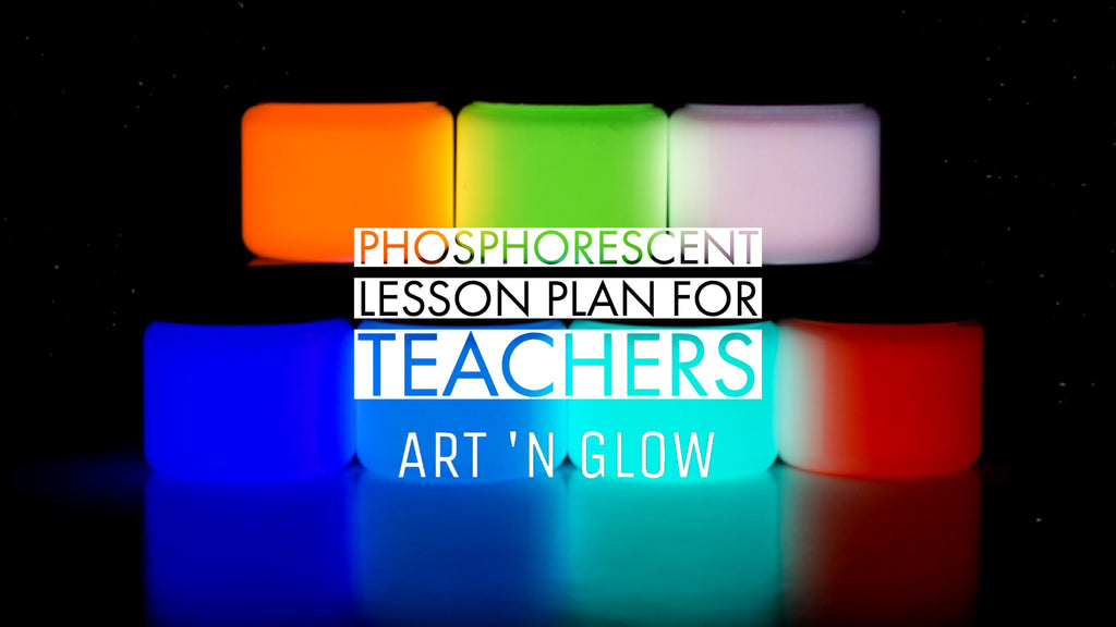 Phosphorescent Lesson Plan For Teachers