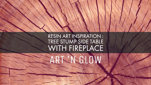 Resin Art Inspiration : Tree Stump Side Table With Fireplace