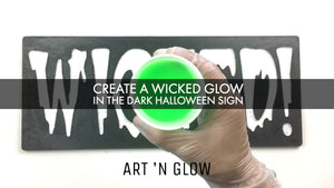 Create A Wicked Glow In The Dark Halloween Sign
