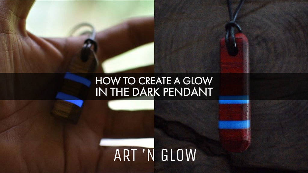 How to Create a Glow in the Dark Pendant