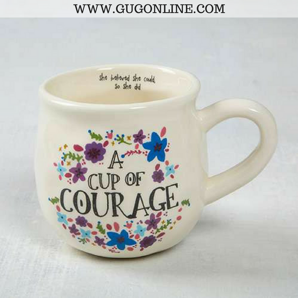 A Cup Of Courage Floral Mug