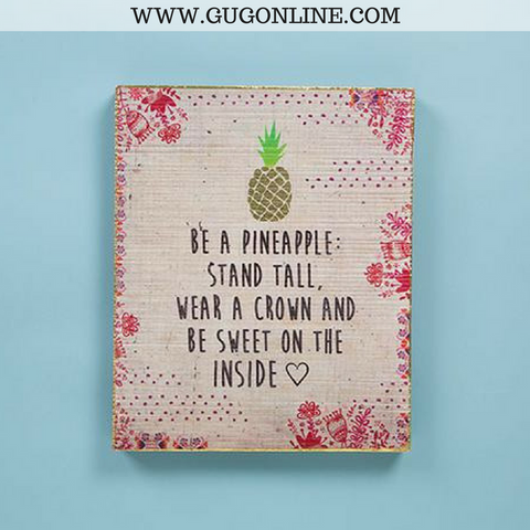 Be A Pineapple Bungalow Wall Art