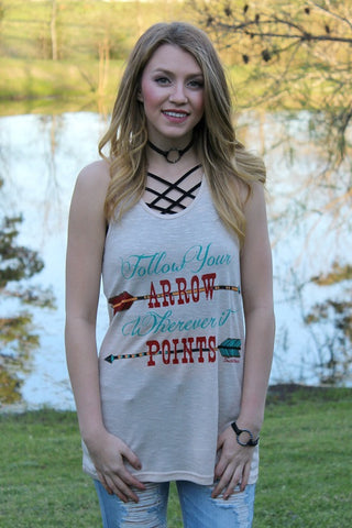 Follow Your Arrow Wherever It Points Tan Tank Top