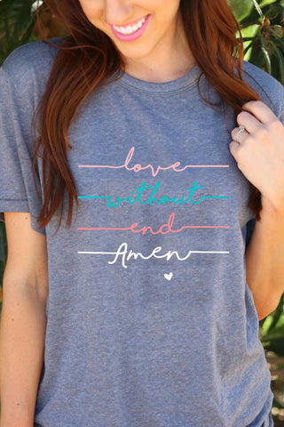 Love Without End Amen Short Sleeve Tee Shirt