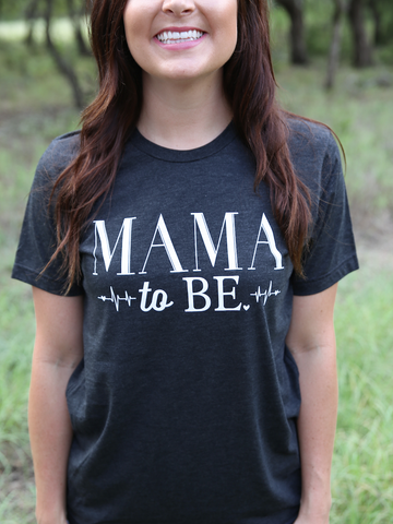 Mama To Be Short Sleeve Tee Shirt