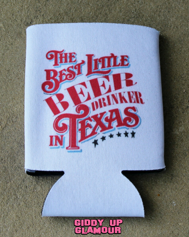 Best Little Beer Drinker in Texas Koozie