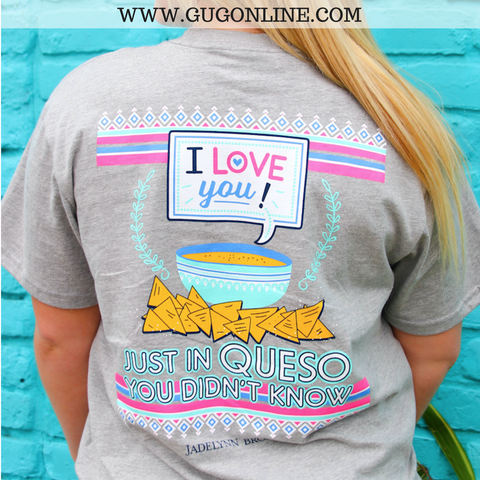 I Love You Just in Queso You Don't Know Short Sleeve Pocket Tee in Grey