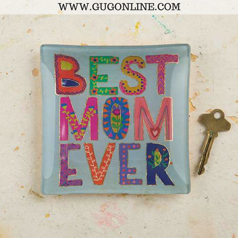 Best Mom Ever Square Glass Tray