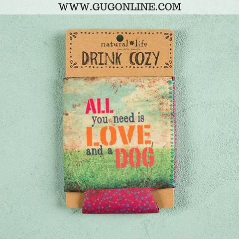 All You Need Is Love & A Dog Koozie