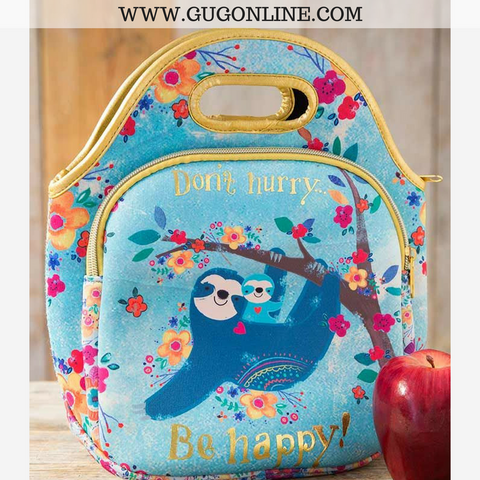 Don't Hurry Be Happy Sloth Neoprene Lunch Box