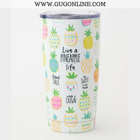 Live a Pineapple Life Tumbler