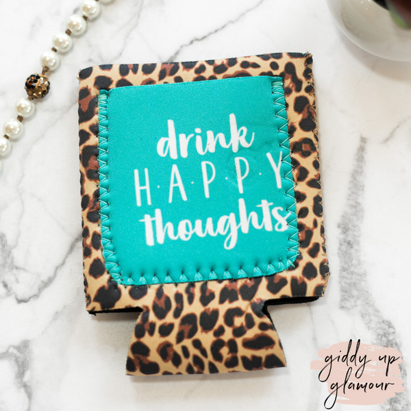 Drink Happy Thoughts Leopard Print Pocket Koozie