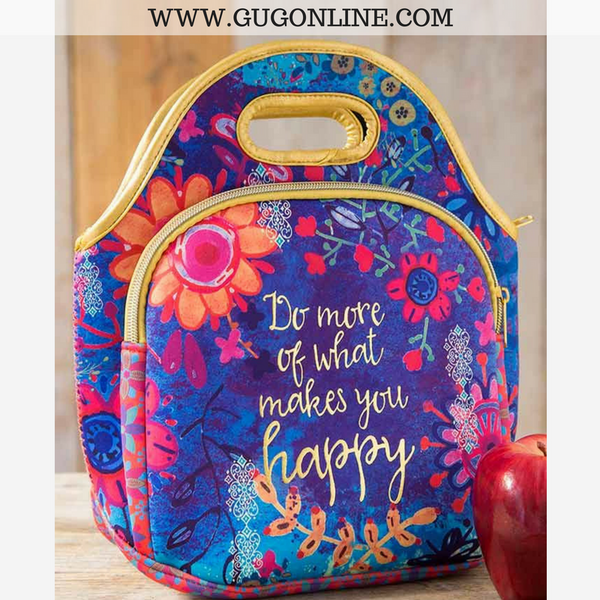 Do More Of What Makes You Happy Neoprene Lunch Bag
