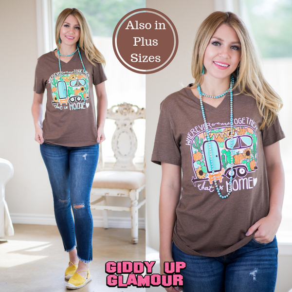 Wherever We Are Together, That Is Home Camper Short Sleeve Tee Shirt in Brown