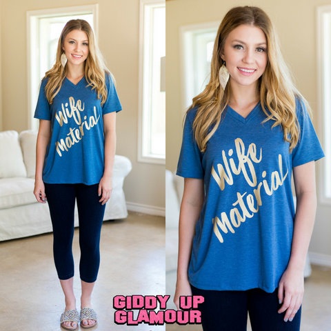 Wife Material Short Sleeve Tee Shirt in Blue