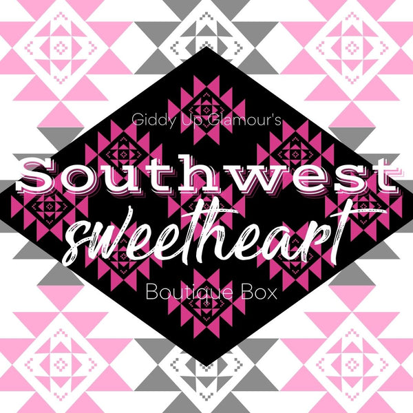 Giddy Up Glamour Boutique Box | Southwest Sweetheart