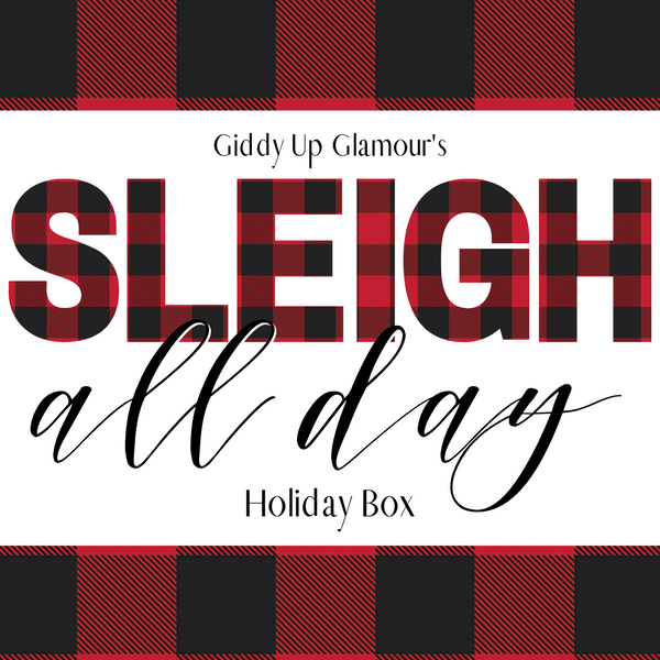 Giddy Up Glamour Holiday Boutique Box Third Edition | Sleigh All Day