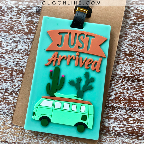 Just Arrived Luggage Tag