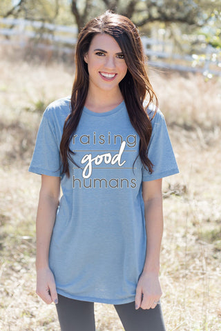 Raising Good Humans Short Sleeve Blue Tee Shirt