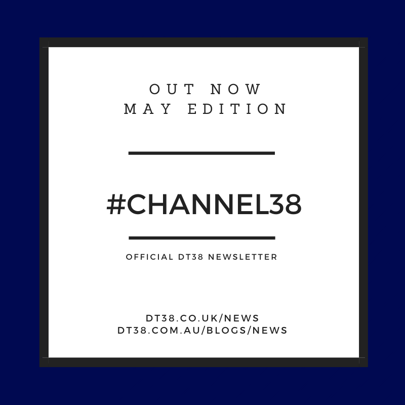 "DT38 NEWSLETTER ""CHANNEL38"" – EPISODE 29"