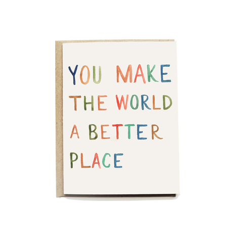 Better World Greeting Card