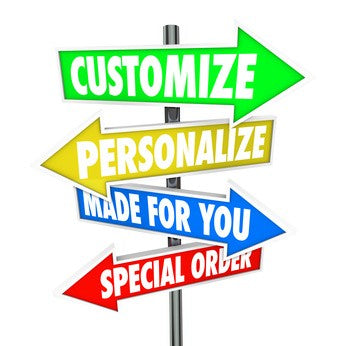 Customize, Personalize, Made For You