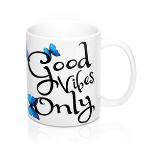 Good Vibes Only 11oz Mug