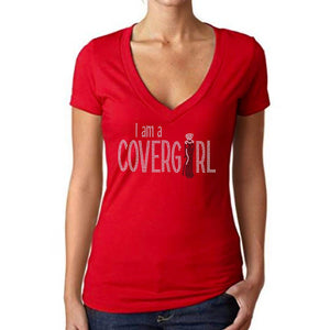 I Am A Covergirl Rhinestone T Shirt