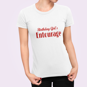 Birthday Girl Entourage T Shirt