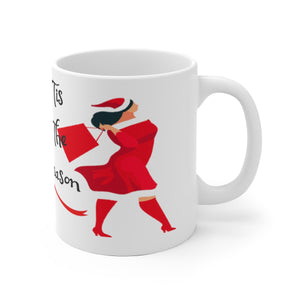 Tis The Season Ceramic Mug