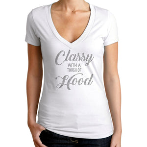 Classy With A Touch of Hood Bling T Shirt