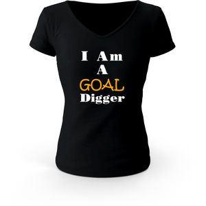 I Am A Goal Digger Women's T-Shirt