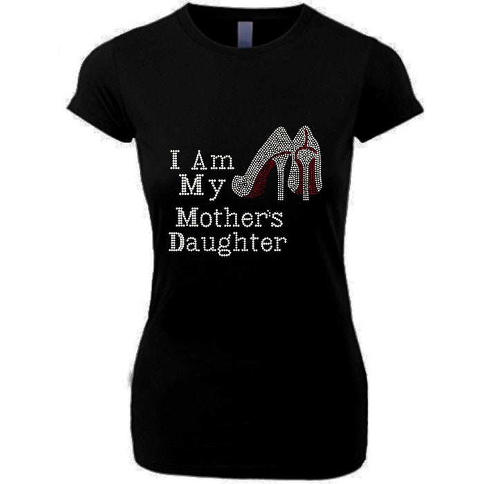 I Am My Mothers Daughters Rhinestone T Shirt