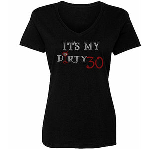 Its My Dirty Thirty Rhinestone Birthday T Shirt