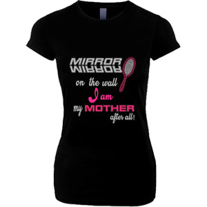 Mirror Mirror On Wall I Am My Mother After All Rhinestone Glitter Tee