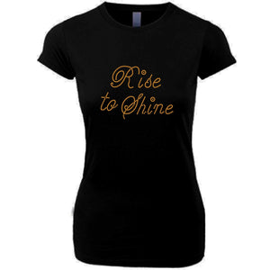 Rise to Shine Self Expression Rhinestone T Shirt