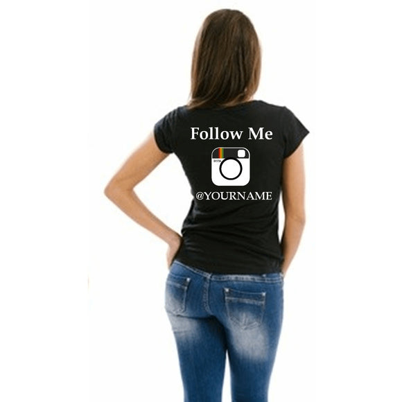 Follow Me Instagram T Shirt Small / Black Female T-Shrts