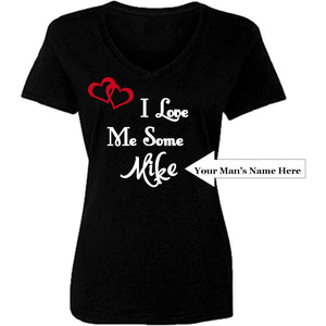 I Love Me Some Him Personalized T Shirt