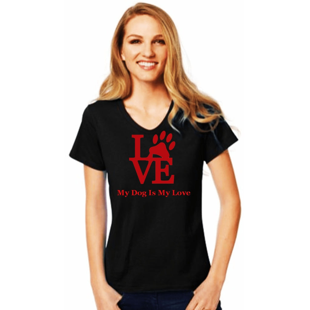 T-Shrts - My Dog Is My Love T Shirt