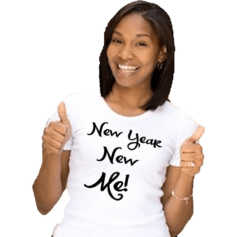 T-Shrts - New Year New Me T Shirt