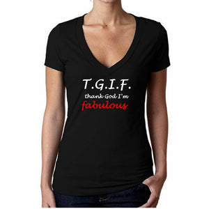 TGIF Thank God I'm Fabulous T Shirt