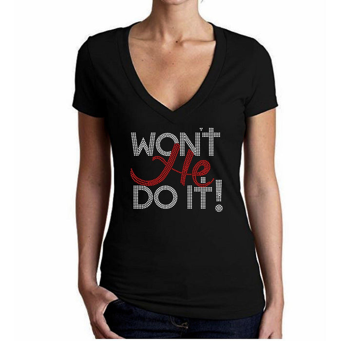 Wont He Do It Rhinestone T-Shirt
