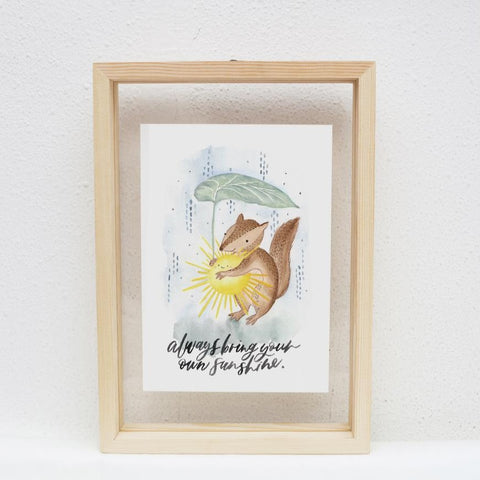 A5 Print: Always Bring Your Own Sunshine