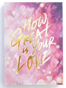 Notebook - How great is Your Love