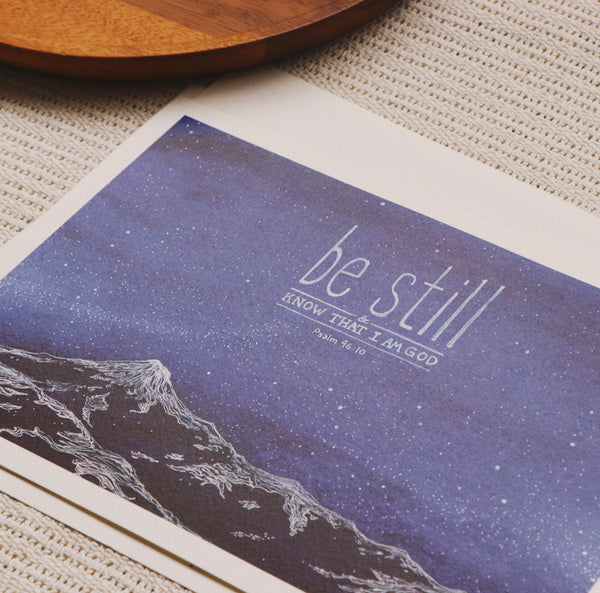 A5 Print: Be Still (Psalm 46:10)