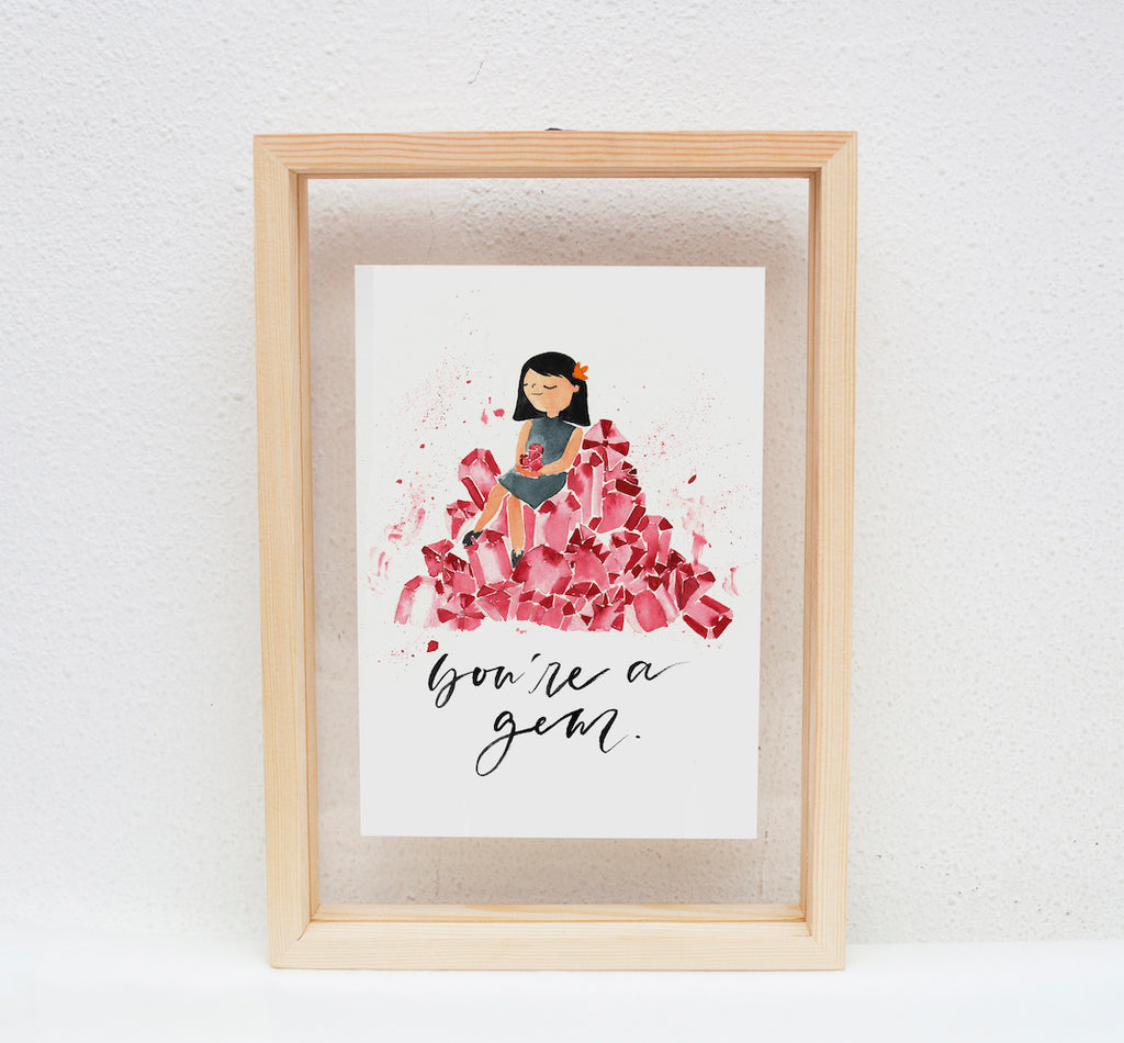 A5 Print: You Are A Gem